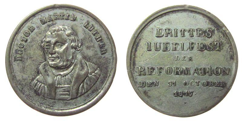 Medaille 1817 Reformation / Religion -- Luther Martin (1483-1546), auf die 300 Jahrfeier der Reformation am 31 Oktober 1817, unsigniert, ca. 24,4 MM, kleine Randfehl ss