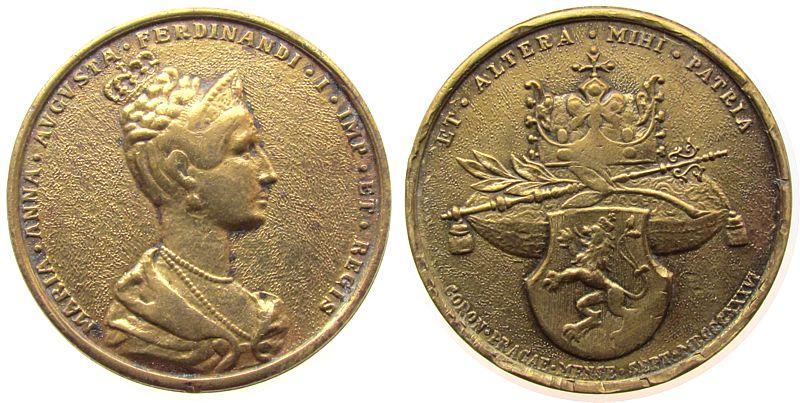 Medaille 1836 Personen Bronze Ferdinand I (1835-1848), auf die böhmische Krönung, Brustbild der Kaiserin Maria Anna / ..ET ALTERA MIHI PATRIA - Kronins ss