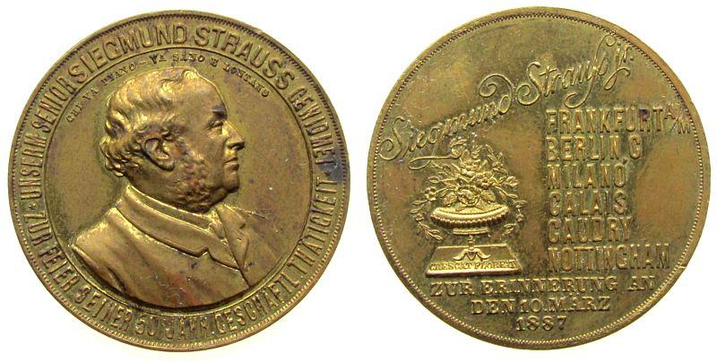Medaille 1887 Personen Bronze vergoldet Strauss Siegmund - zum 50. Dienstjubiläum, Händler von Spitzen, Brustbild nach rechts / Mehrzeiler, v. Lauer, c ss-vz