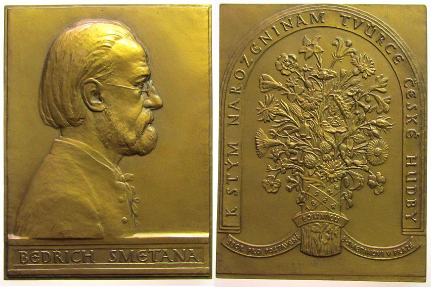 Plakette 1924 Musik Bronze Smetana Bedrich (1824-1884) - auf seinen 100. Geburtstag, Musiker, Brustbild nach rechts / Blumenstrauß, v. O. Spaniel, c vz