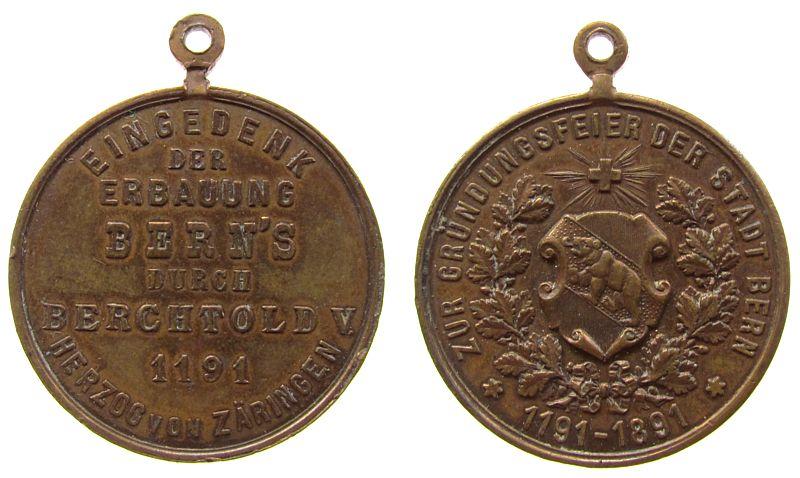 tragbare Medaille 1891 Schweiz Bronze Bern - auf das Gründungsjahr 1191, durch Berchtold V - Herzog von Zäringen, Mehrzeiler / Berner Wappen, ca. 33,2 MM, klei ss+