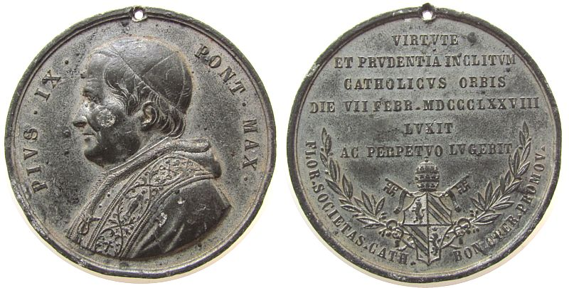 Medaille 1878 Vatikan Zinn Pius IX (1846-78) - auf seinen Tod, Brustbild nach links / Mehrzeiler über Wappen, ca. 51 MM, gelocht ss