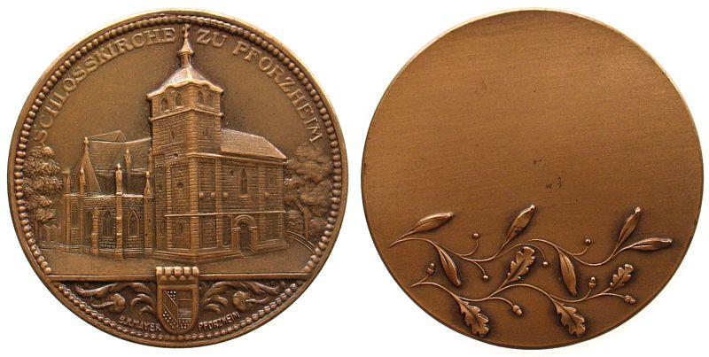 Medaille o.J. Städte Bronze Pforzheim Schlosskirche, v. Mayer - Pforzheim, ca. 40,3 MM vz