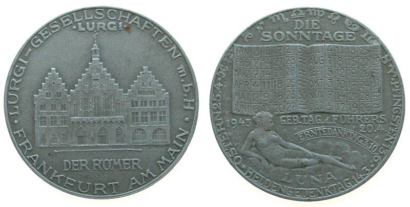 Medaille 1943 Frankfurt Zinn Lurgi Gesellschaften, Frankfurt, die Sonntage 1943 und Geburtstag des Führers, Luna und Auflistung der Sonntage / der Römer ss-vz