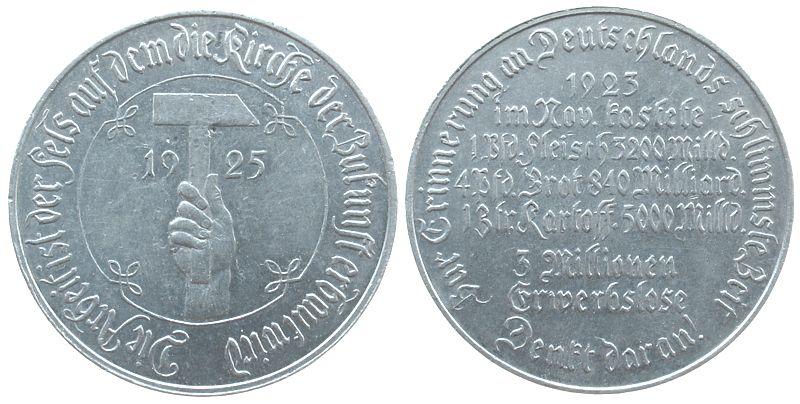 Medaille 1925 Weimarer Republik Aluminium Notzeit, zur Erinnerung an Deutschlands schlimmste Zeit, 38 MM, kleine Randfehler ss