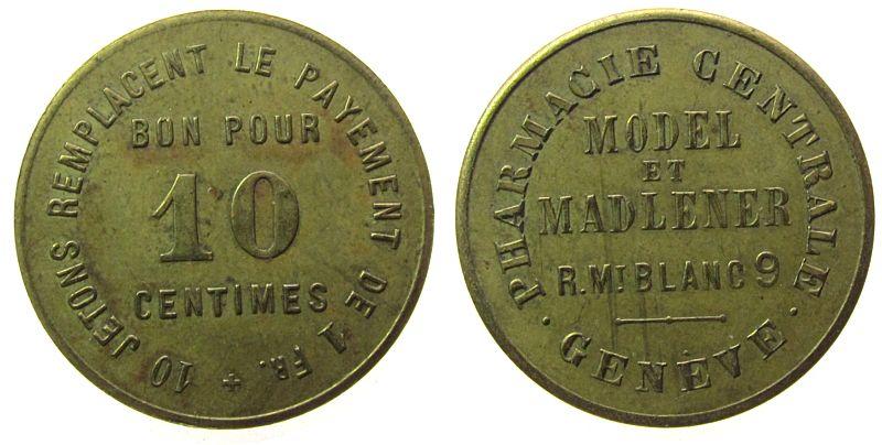 10 Centimes o.J. Schweiz Messing Pharmacie Centrale - Geneve (Genf), ca. 25,5 MM ss+