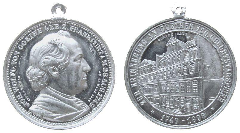 tragbare Medaille 1899 Goethe Aluminium Goethe (1749-1832), auf seinen 150. Geburtstag, Brustbild nach rechts mit Mantel / Goethes Geburtshaus in Frankfurt, v vz+