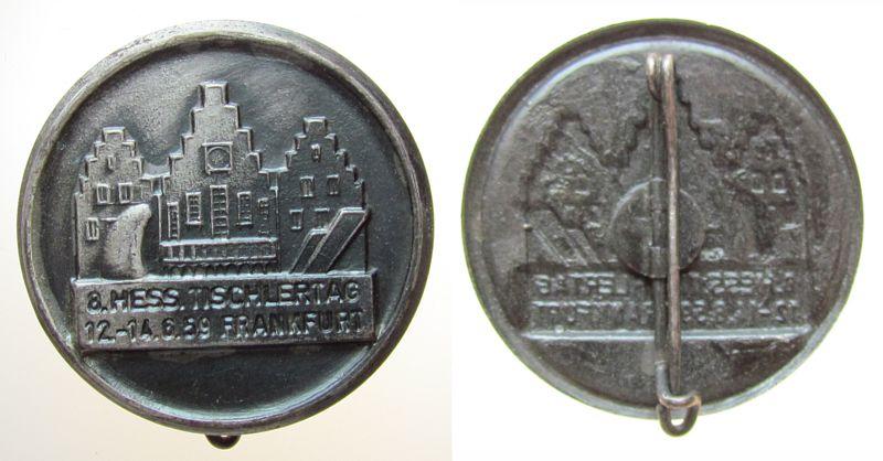 Abzeichen 1959 Frankfurt Weissblech Frankfurt - 8. Hessischer Tischlertag, Römer und Hobel, ca. 32,6 MM, intakte Nadel vz