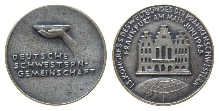 kleine Medaille 1965 Frankfurt Bronze versilbert Frankfurt - Deutsche Schwesterngemeinschaft, 13. Kongress des Weltbundes der Krankenschwestern, Hand mit Trink vz