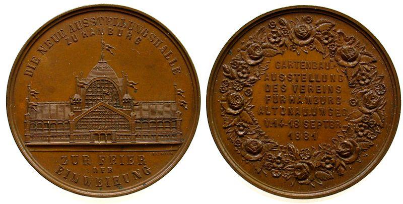 Medaille 1881 Hamburg Bronze Hamburg, auf die Gartenbauausstellung und der Einweihung der Ausstellungshalle, Ausstellungshalle / Mehrzeiler im Kranz, vz-stgl