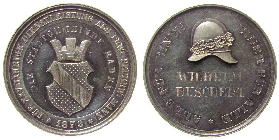 Medaille 1873 Städte Silber Baden - Baden - für 25-jährigen Dienst bei der Freiwilligen Feuerwehr, verliehen an Wilhelm Buschert, Wappen / Feuerwehrh stgl