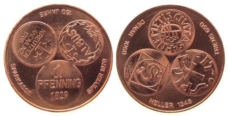 Medaille 1979 Speyer Kupfer Speyer - 150 Jahre Kreis- und Stadtsparkasse, Entwurf von H.Ehrend (Speyer), ca. 34 MM, Auflage: 1037 Exemplare, zaponier vz-stgl