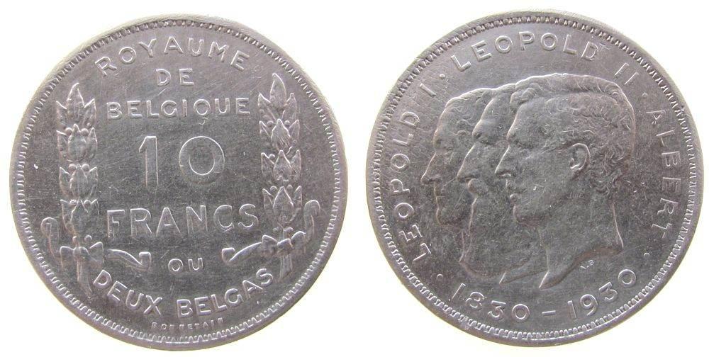 10 Francs 1930 Belgien Ni Leopold I - Leopold II - Albert I, 100 Jahre Unabhängigkeit, Belgique ss-vz