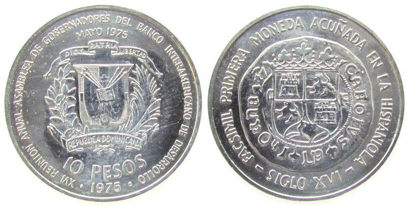 10 Pesos 1975 Dominikanische Republik Ag Internationale Bankenkonferenz, etwas angelaufen pp