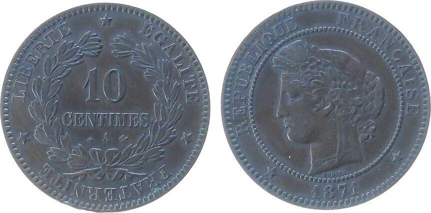 10 Centimes 1871 Frankreich Br Ceres, A (Paris), kleine Randfehler ss