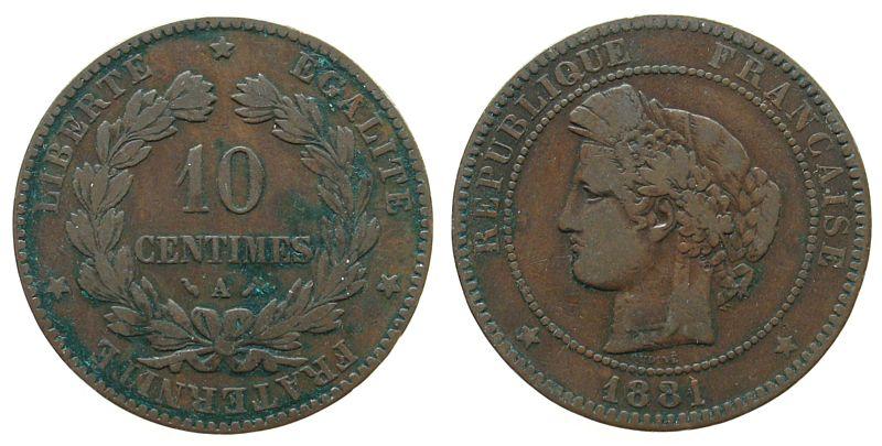 10 Centimes 1881 Frankreich Br Ceres, A (Paris) schön