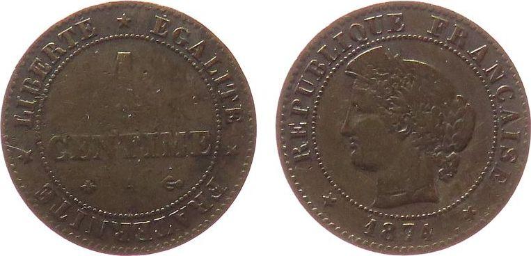 1 Centime 1874 Frankreich Br Ceres, A (Paris) ss