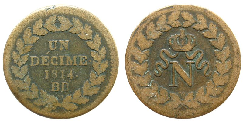 Decime 1814 Frankreich Br Napoleon I, BB (Strasbourg), Blocus de Strasbourg fast schön