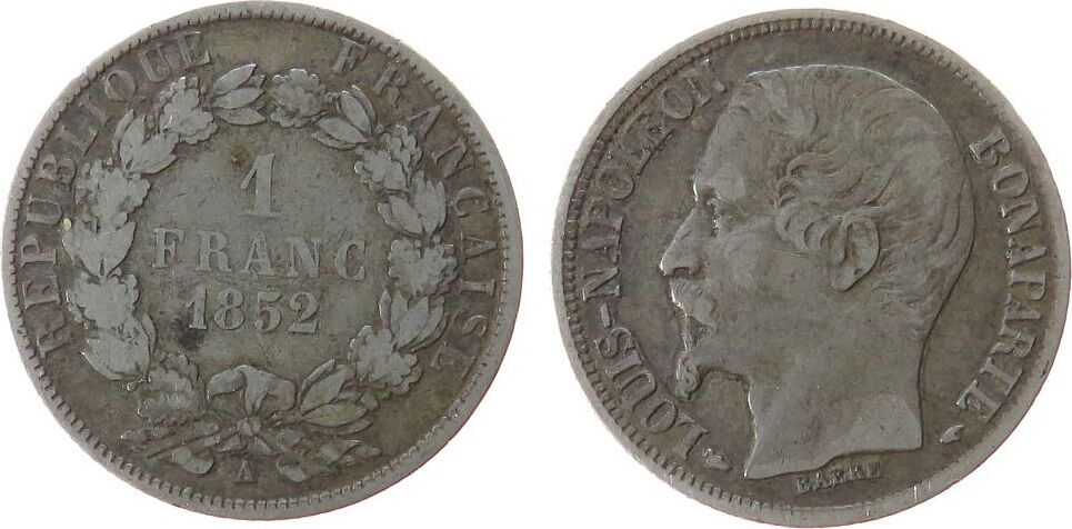 1 Franc 1852 Frankreich Ag Mzz: A, Louis Napoleon ss-