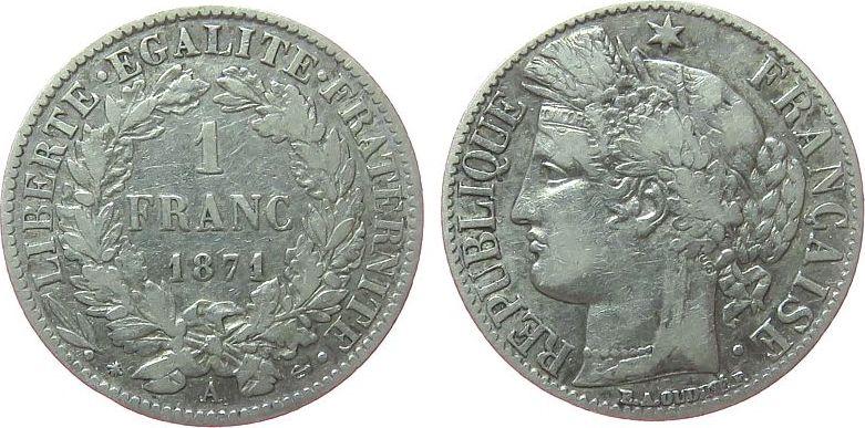 1 Franc 1871 Frankreich Ag Ceres, A (Paris), A fast ss