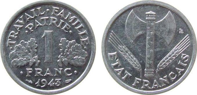 1 Franc 1943 Frankreich Al Etat Francaise, Légére, Doppelaxt vz-unc