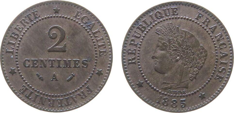 2 Centimes 1885 Frankreich Br Mzz: A (grand) - großes A vz