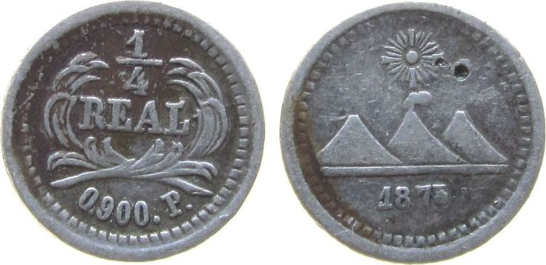 1/4 Real 1875 Guatemala Ag 1875/3, Bohrversuch ss