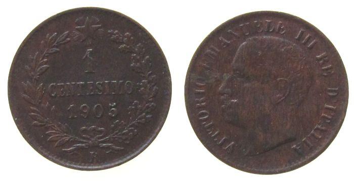 1 Centesimo 1905 Italien Ku Emanuel III, 1905/0, R (Rom), etwas Belag ss+