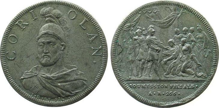 Medaille o.J. Italien Zinn Coriolan, Serie auf römische Personen, v. Dassier, späterer Guß, 31,5 MM ss
