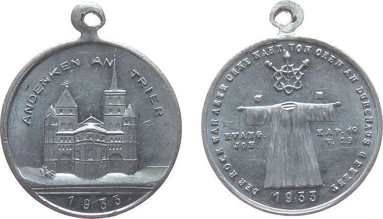 tragbare Medaille 1931 Reformation / Religion Aluminium Trier - auf die Ausstellung des Heiligen Rock, Dom zu Trier / der heilige Rock, ca. 22,4 MM vz