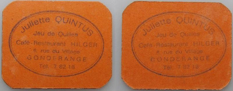 Bon o.J. Luxemburg dicke Pappe Quintus Juliette - Cafe Restaurant Hilger, Gonderange, ca. 40 x 50 MM, orange vz
