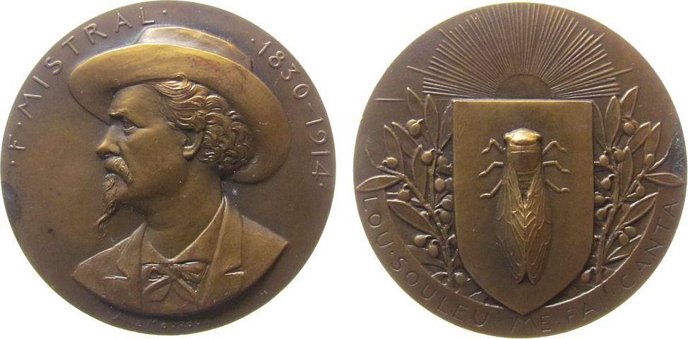 Medaille o.J. Frankreich Bronze Mistral Frédéric (1830-1914), Schriftsteller und Nobelpreisträger, Brustbild mit Hut nach links / Zikade auf Wappenschild vz
