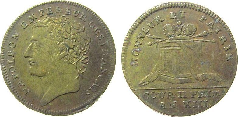 Jeton 1799-1804 An 13 Frankreich Messing Napoleon Empereur (1804-14) - Honneur et Patrie, Büste nach links / Podest mit Krönungsinsignien, ca. 24,8 MM ss