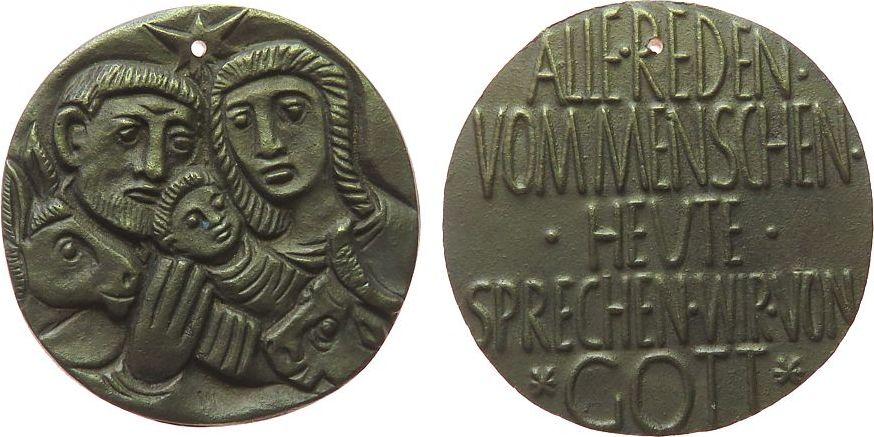 Medaille o.J. Weihnachtliche Motive Bronzeguß Krippenszene, alle reden vom Menschen - heute sprechen wir von Gott, ca. 49 MM vz