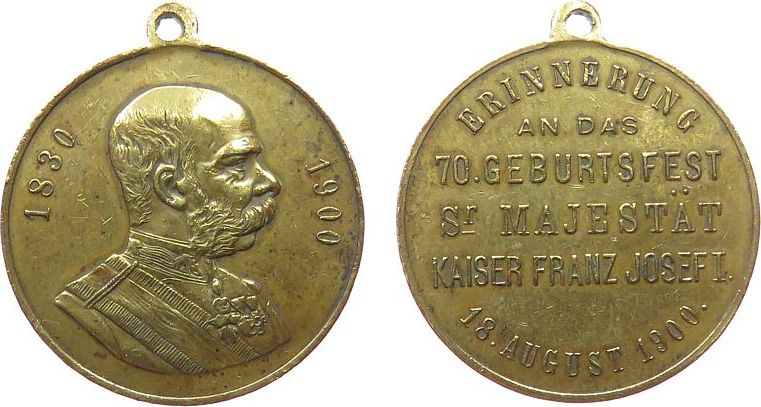 tragbare Medaille 1900 Franz Josef I (1848-1916) Bronze Franz Joseph I. (1848-1916) - auf seinen 70. Geburtstag, Brustbild nach rechts / Mehrzeiler, ca. 29,4 MM ss