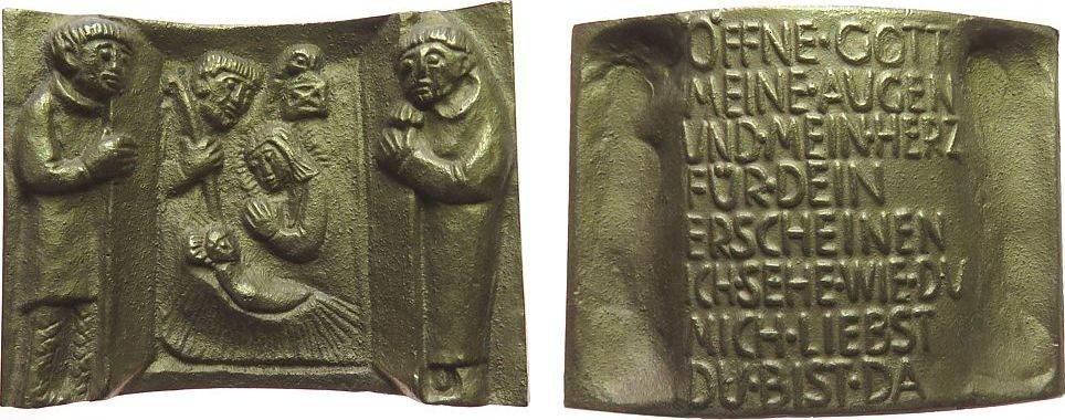 Plakette o.J. Weihnachtliche Motive Bronzeguß Krippenszene mit dem Jesuskind, Öffne Gott / meine Augen / und mein Herz / für Dein / Erscheinen / ich sehe wie Du / m vz