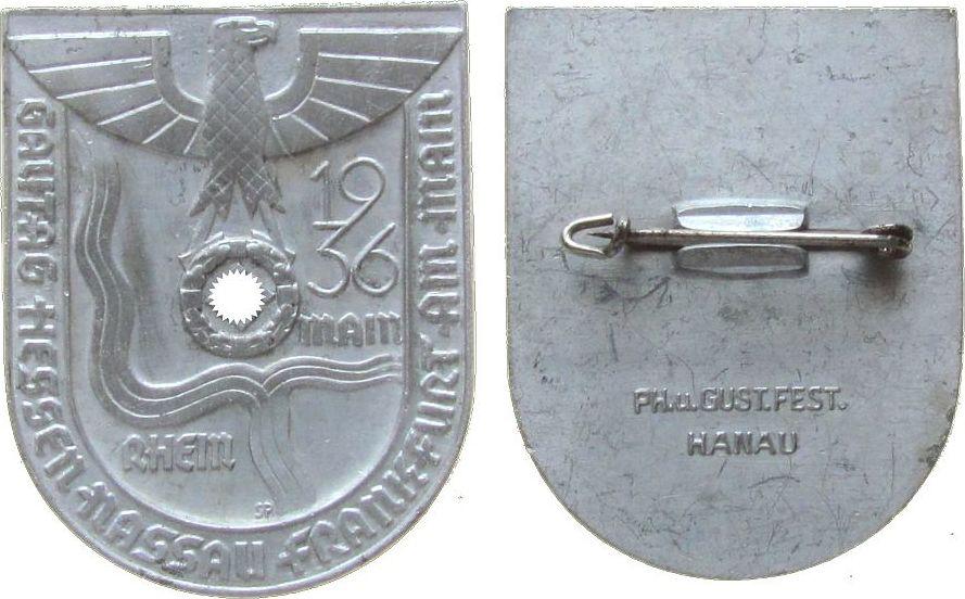 Abzeichen 1936 Frankfurt Aluminium Frankfurt - Gautag Hessen-Nassau, ca. 44 x 35 MM, intakte Nadel vz