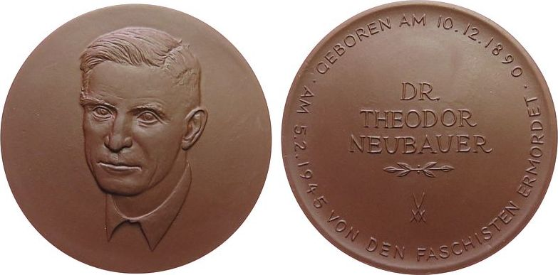 Medaille 1975 o.J. Porzellan Böttger Steinzeug Neubauer Theodor Dr. (1890-1945) - Gotha, Soziologe und Wiederstandskämpfer, ca. 63,5 MM, braun prägefrisch