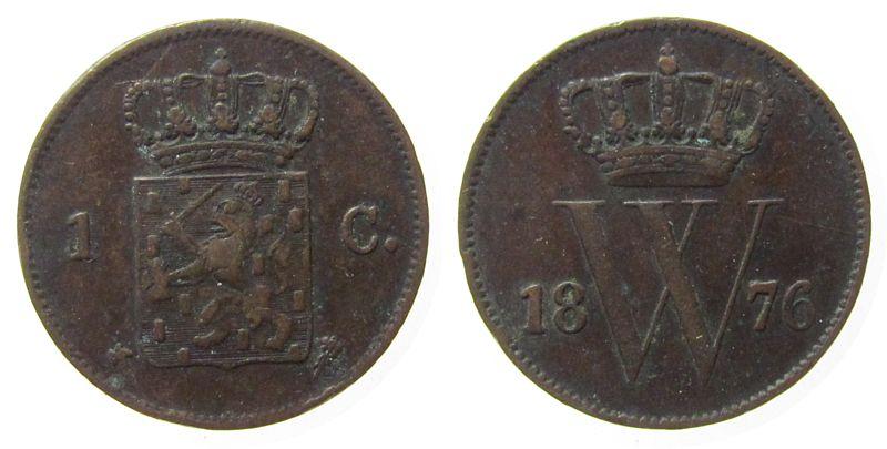 1 Cent 1876 Niederlande Ku Wilhelm III, Schulman 693, kleine Randfehler ss