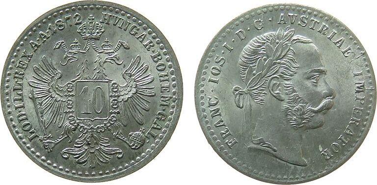 10 Kreuzer 1872 Österreich Ag Franz Joseph I unz