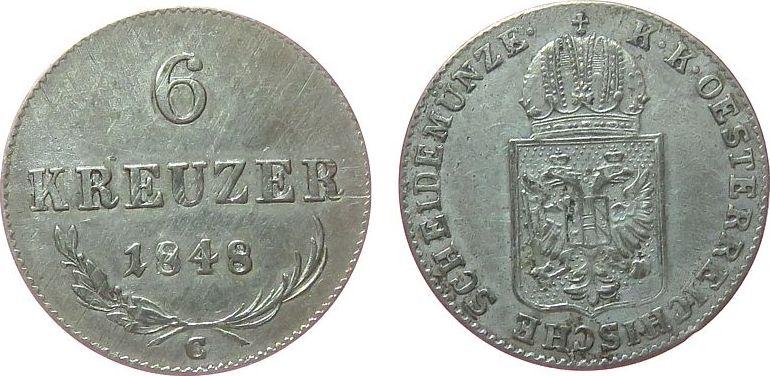 6 Kreuzer 1848 Österreich Ag Ferdinand I (1835-1848), C (Prag) ss