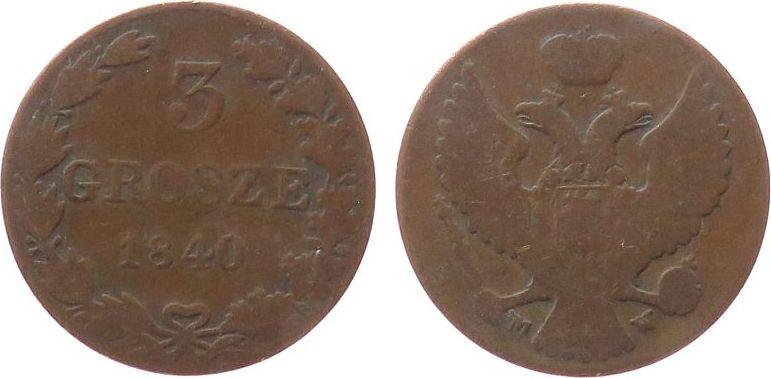 3 Grosze 1840 Polen Ku Nikolaus I von Rußland, MW schön