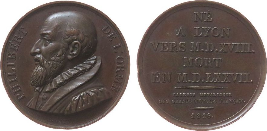Suitenmedaille 1819 Frankreich Bronze l'Orme Philibert de (um 1510-1570) - Französischer Architekt, Büste nach links / Mehrzeiler, v. Gatteaux, ca. 45,5 MM, au ss+