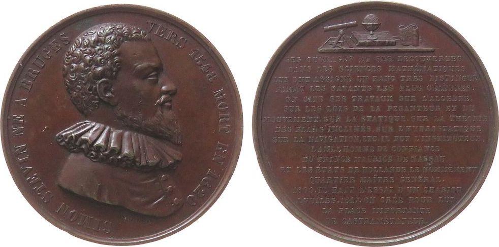 Medaille o.J. Niederlande Bronze Stevin Simon (1548-1620), niederländischer Mathematiker und Physiker, Büste nach rechts / Mehrzeiler unter Fernrohr, Glob fast vz