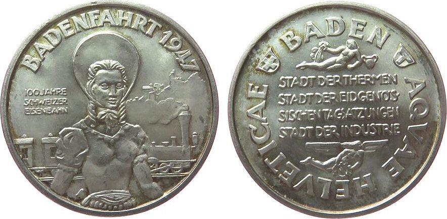 Medaille 1947 Schweiz Silber Baden (Aargau) - 100 Jahre Schweizer Eisenbahn, Frau in Landestracht vor Lokomotive / Mehrzeiler, ca. 33 MM, ca. 15,08 Gr stgl