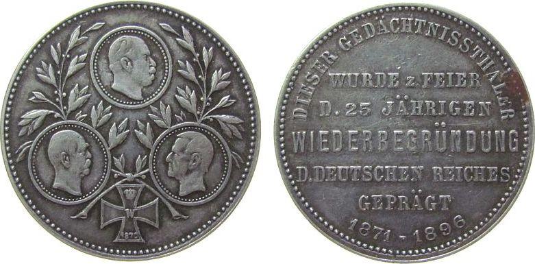 Medaille 1896 vor 1914 Silber Wilhelm I. - Otto von Bismarck - Hellmuth von Moltke, auf das 25. jährige Jubiläum der Wiederbegründung des Deutschen Rei ss