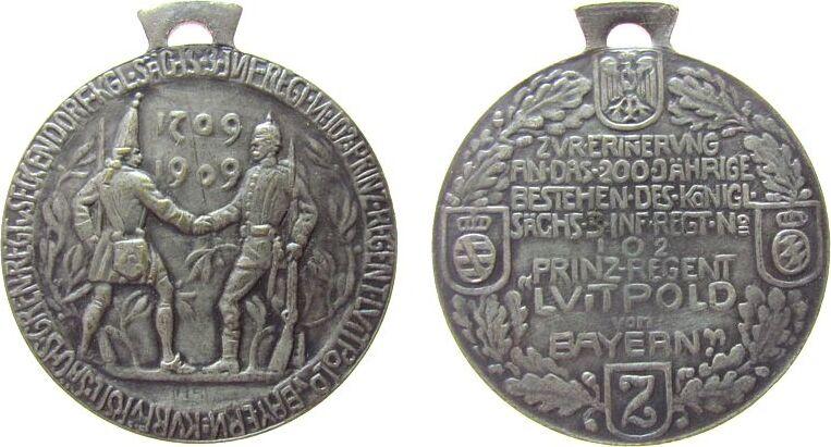 tragbare Medaille 1909 vor 1914 Bronze versilbert Luitpold (1888-1913) Prinzregent - auf die 200jährige Bestehen des königlich sächsischen 3. Infanterie-Regimen vz