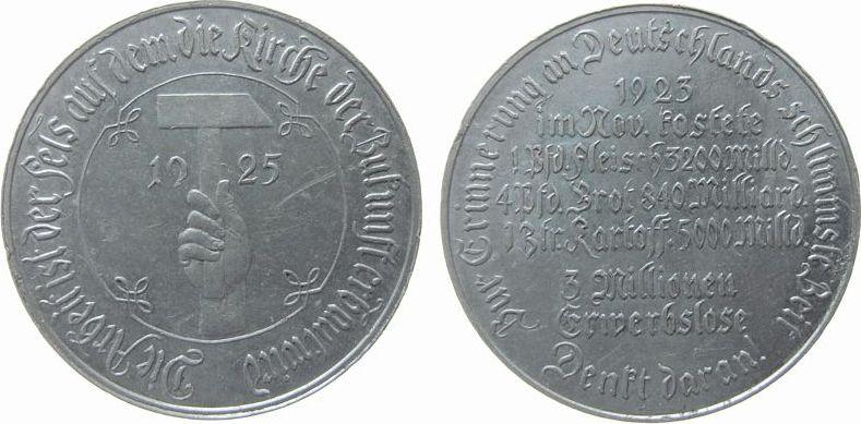 Medaille 1925 Weimarer Republik Aluminium Notzeit, zur Erinnerung an Deutschlands schlimmste Zeit, ca. 38 MM, kleine Randfehler ss