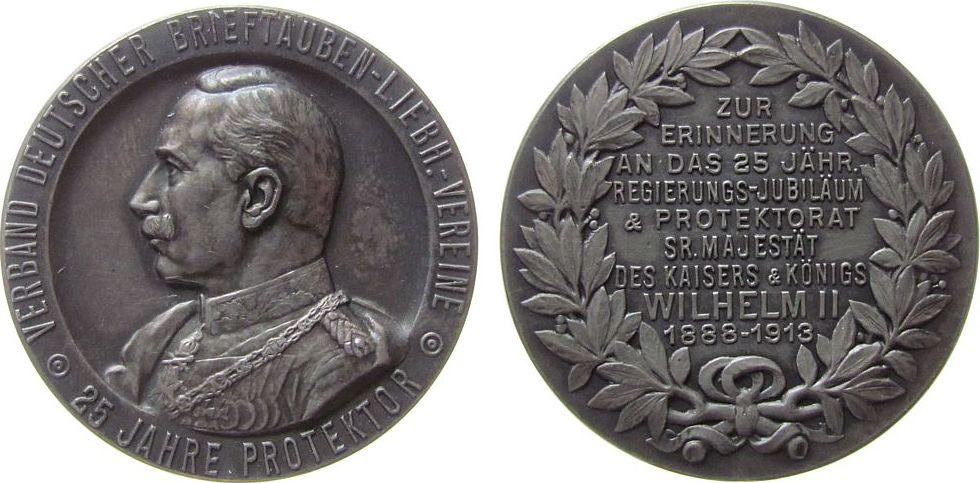 Medaille 1913 Tiere Silber Wilhelm II. (1888-1918) - 25 Jahre Protektor Verband deutscher Brieftauben-Liebh.-Vereine, auf sein 25jähriges Regierungs vz