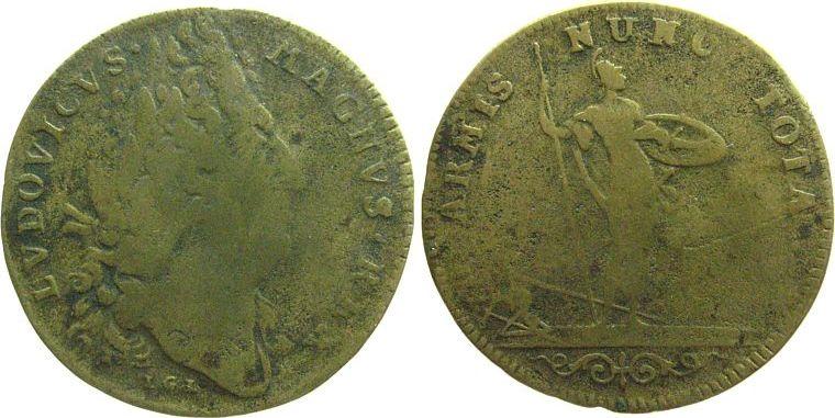 Jeton o.J. Frankreich Messing Louis XIV, Büste nach rechts - LVDOVICVS MAGNVS REX / Minerva mit Helm und Speer - ARMIS NUNC TOTA, Signatur: LGL (Laufe schön